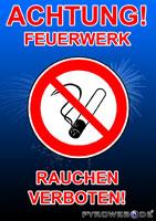 Feuerwerk Verkaufsplakat mit Hinweisen zum Rauchverbot