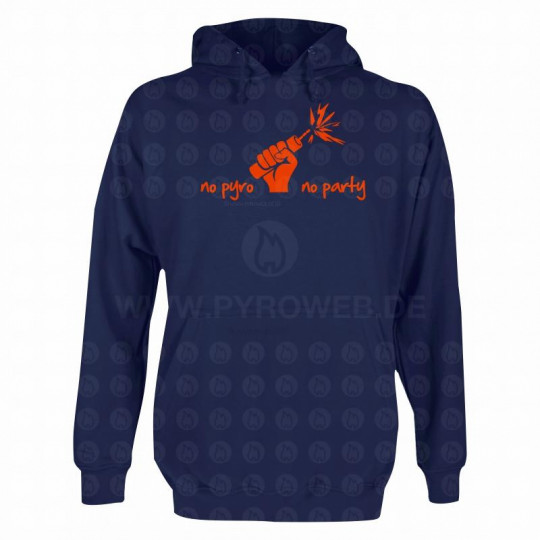 Hooded Sweat Navy: No pyro no party