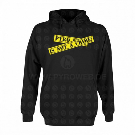Hooded Sweat Schwarz: Pyro is not a crime